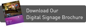 Download Our Digital Signage Brochure